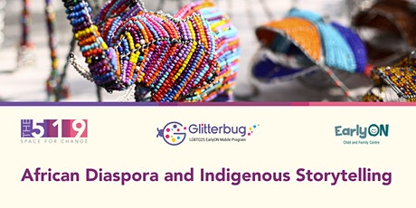 African Diaspora and Indigenous Storytelling billets