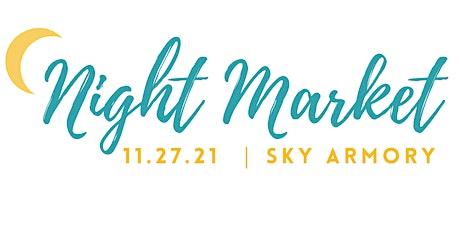 FALL NIGHT MARKET 2021 Vendor Registration tickets