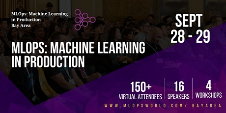 MLOps: Machine Learning in Production Bay Area tickets
