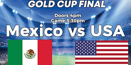 GOLD CUP FINAL -  Mexico vs USA at Buzzworks Sports Bar SF tickets