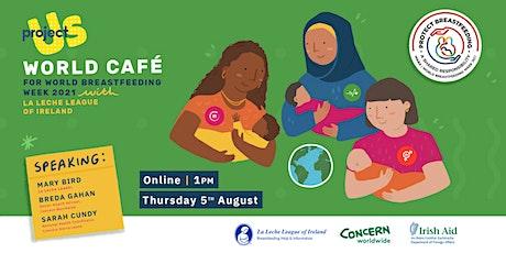 Project Us World Café - World Breastfeeding Week tickets