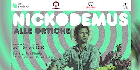 Nickodemus + Ma Nu Alle Ortiche biglietti