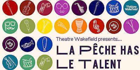La Pêche has Le Talent tickets