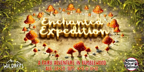 Enchanted Expedition: A Fairy Adventure in Bumblewood tickets