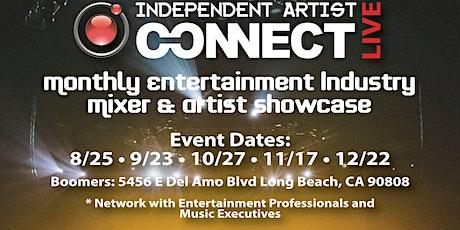 INDEPENDENT ARTIST CONNECT - MIXER & SHOWCASE tickets