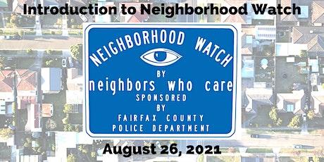 Introduction to Neighborhood Watch tickets