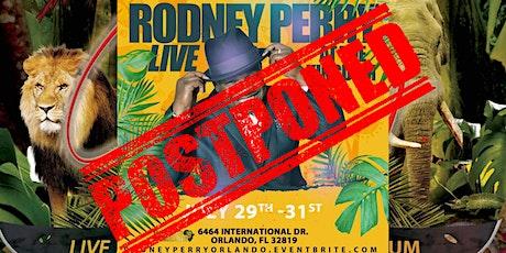 Rodney Perry at Bronze Kingdom Orlando tickets