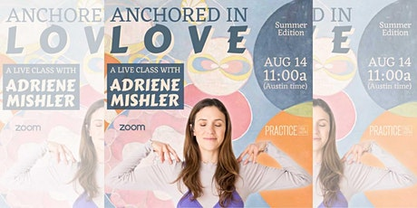 Anchored in Love: A Live Class with Adriene Mishler tickets
