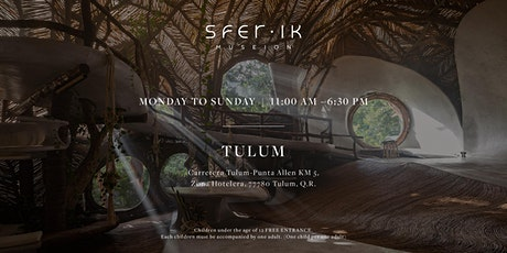 SFER IK (Tulum) tickets