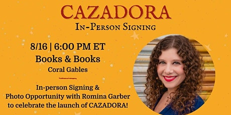 In-Person Book Signing with Romina Garber | CAZADORA tickets