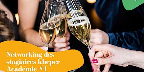 Soirée Stagiaire Kheper Académie #1 billets