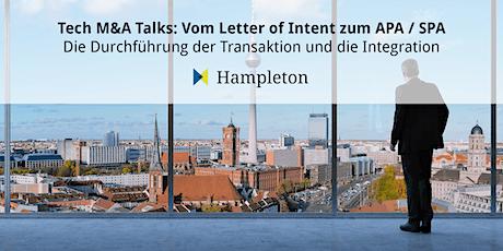 Tech M&A: Talks  Vom Letter of Intent zum APA / SPA Tickets