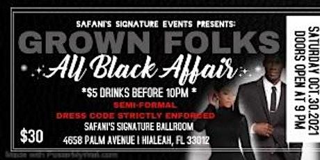 Grown Folks * ALL Black Affair tickets