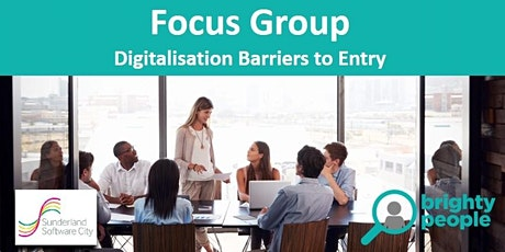 Focus Group #1: Digitalisation Barriers to Entry tickets