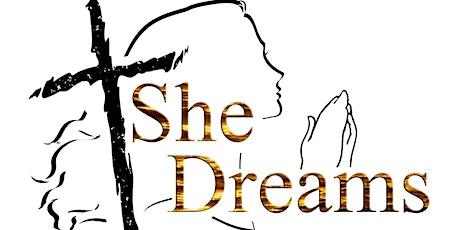 She Dreams! tickets