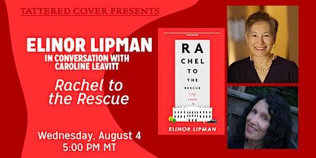 Live Stream with Elinor Lipman in Conversation with Caroline Leavitt tickets