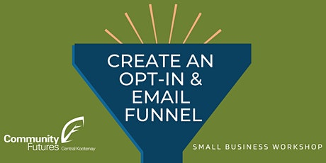 Create an Opt-in & Email Funnel tickets