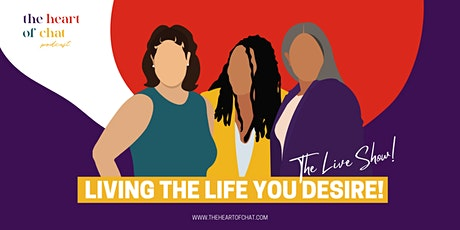 Living The Life You Desire tickets