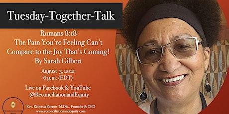 Tuesday-Together-Talk, Romans 8:18 biglietti