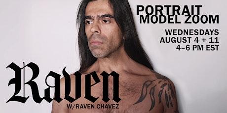 Portrait Model ZOOM with RAVEN CHAVEZ tickets