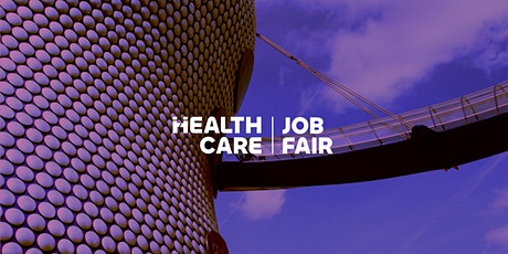 Healthcare Job Fair - The Midlands, England, September 2022 tickets