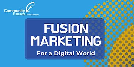 Fusion Marketing for a Digital World tickets