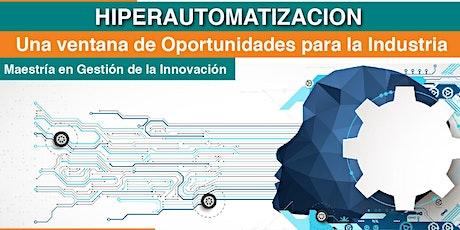 HIPERAUTOMATIZACION : Una ventana de oportunidades para la industria entradas