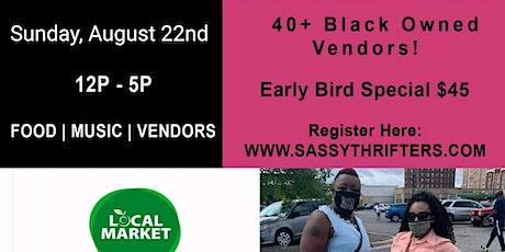 Sassy's Chicago Black Vendor Market - August tickets