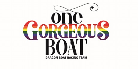 One Gorgeous Boat - Virtual Dragon boat Info Session tickets