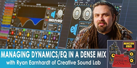 FREE | Managing Dynamics & EQ in a Dense Mix using Empirical Labs Plugins tickets