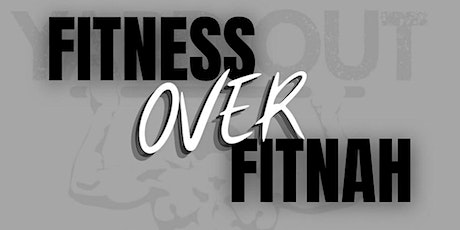 Fitness over Fitnah tickets