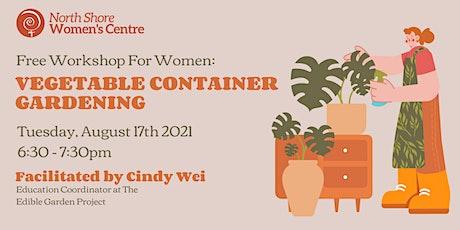Vegetable Container Gardening Workshop tickets