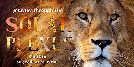 Journey Through The Solar Plexus Chakra tickets