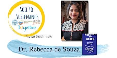 VIRTUAL - Soil to Sustenance Seminar Series: Dr. Rebecca de Souza tickets