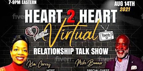 HEART 2 HEART RELATIONSHIP TALK SHOW tickets
