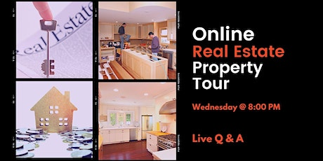 Live Stream Real Estate Property Tour 8/4 tickets