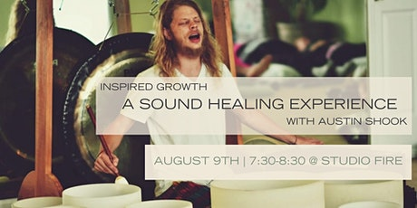 Sound Healing Experience with Austin Shook tickets