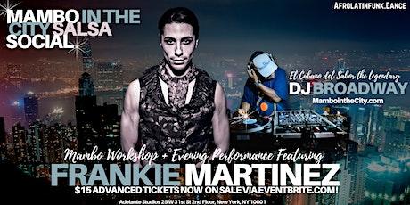 Mambo in the City Salsa Social Presents Frankie Martinez tickets