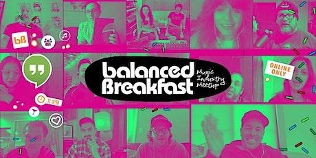 BB: Online Music Industry Meetup via Balanced Breakfast HQ tickets