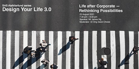 Life after Corporate —  Rethinking Possibilities tickets
