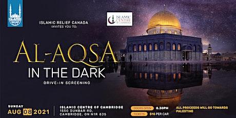 Al Aqsa In The Dark| Islamic Centre of Cambridge tickets