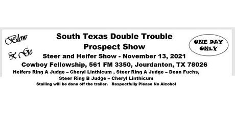 2021 South Texas Double Trouble Steer & Heifer Show tickets