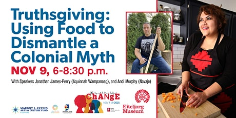 Truthsgiving: Using Food To Dismantle a Colonial Myth tickets