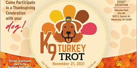 K9 Turkey Trot - Dog Friendly Event! tickets