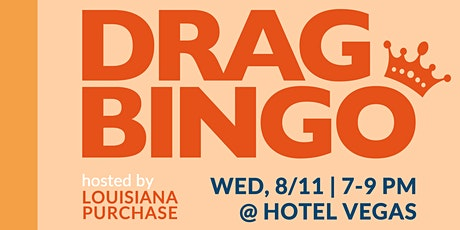 Drag Bingo Hosted by Louisiana Purchase and Fonduu tickets