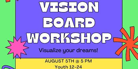 Vision Board Workshop! tickets