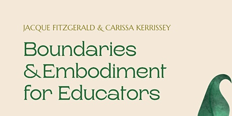 Boundaries & Embodiment for Educators tickets