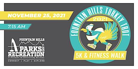 Fountain Hills Turkey Trot 5k Run and 1 Mile Fitness Walk tickets