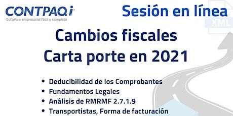 CAMBIOS FISCALES CARTA PORTE EN 2021 ingressos