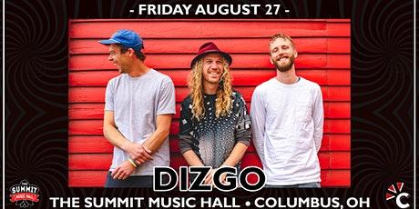 DIZGO at The Summit Music Hall - Friday August 27 tickets